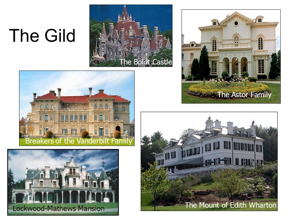 The Gild The Boldt Castle The Astor Family