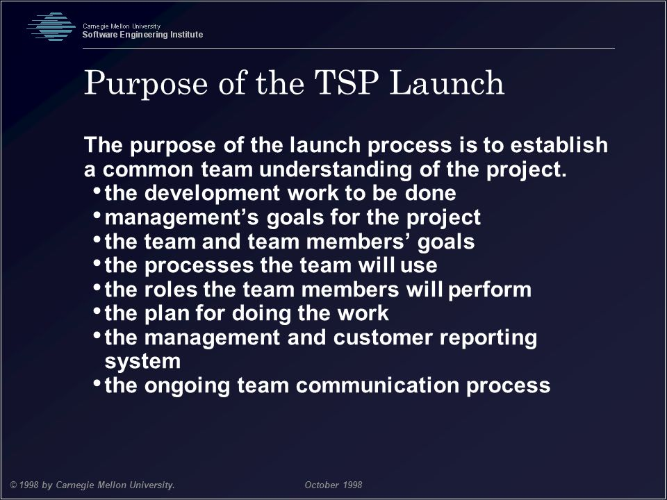 Purpose of the TSP Launch