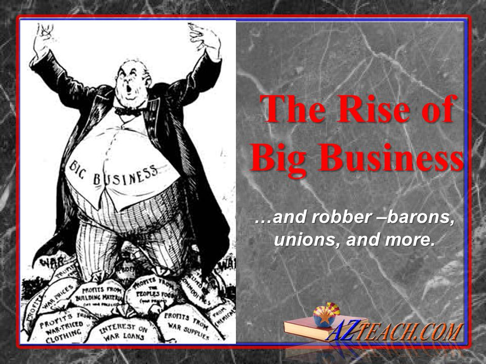 the rise of big business Buy, download and read the rise of big business ebook online in pdf format for iphone, ipad, android, computer and mobile readers author: glenn porter isbn.