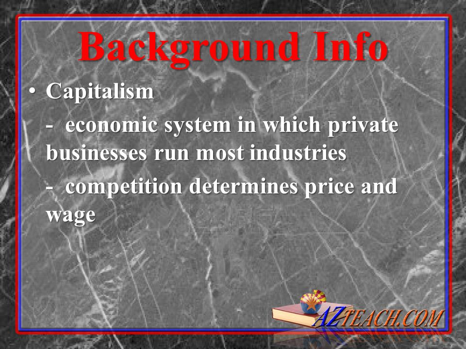 Background Info Capitalism