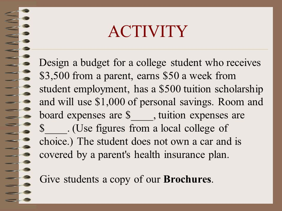 ACTIVITY Give students a copy of our Brochures.