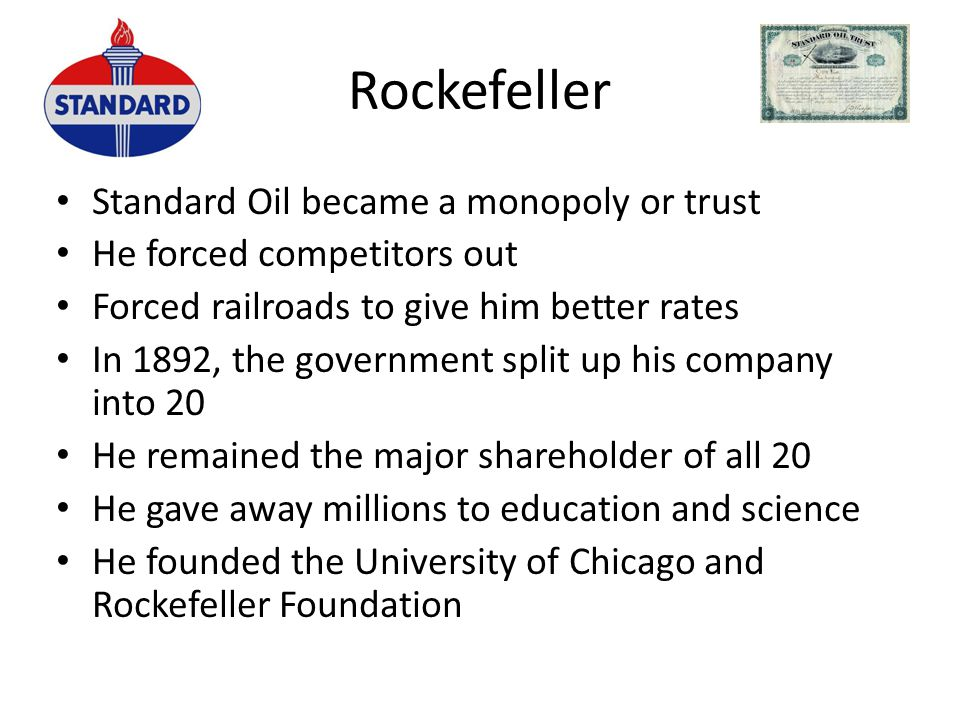 Rockefeller Standard Oil became a monopoly or trust
