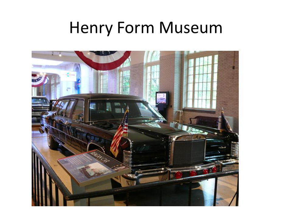 Henry Form Museum