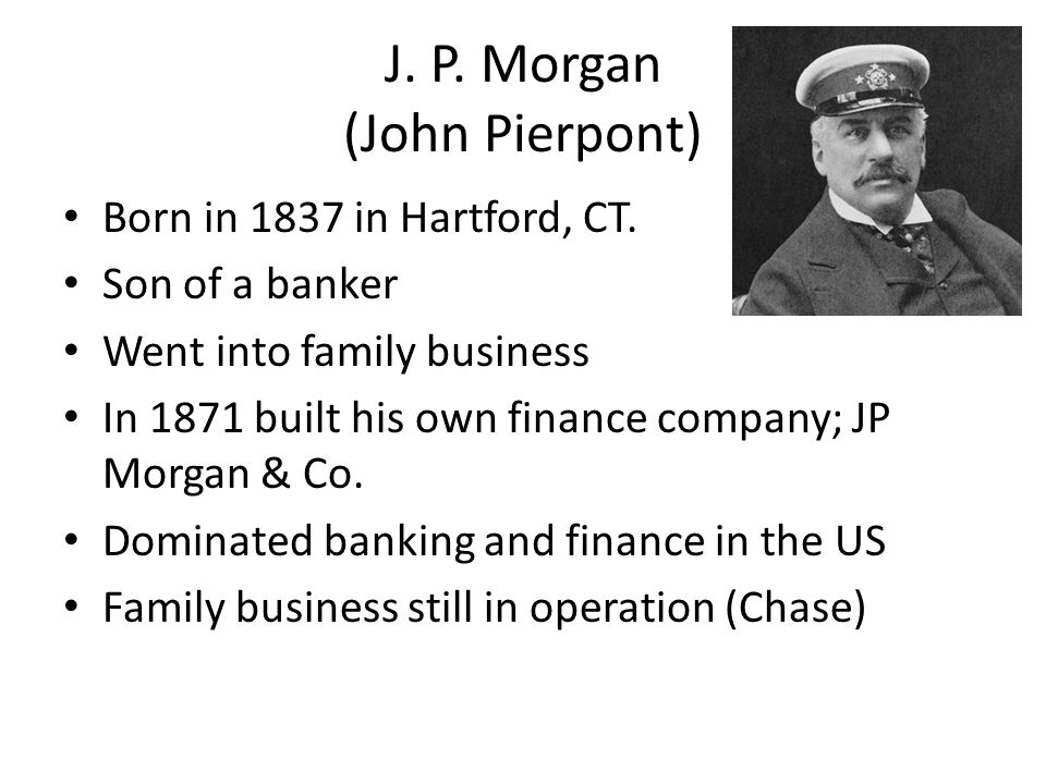 J. P. Morgan (John Pierpont)