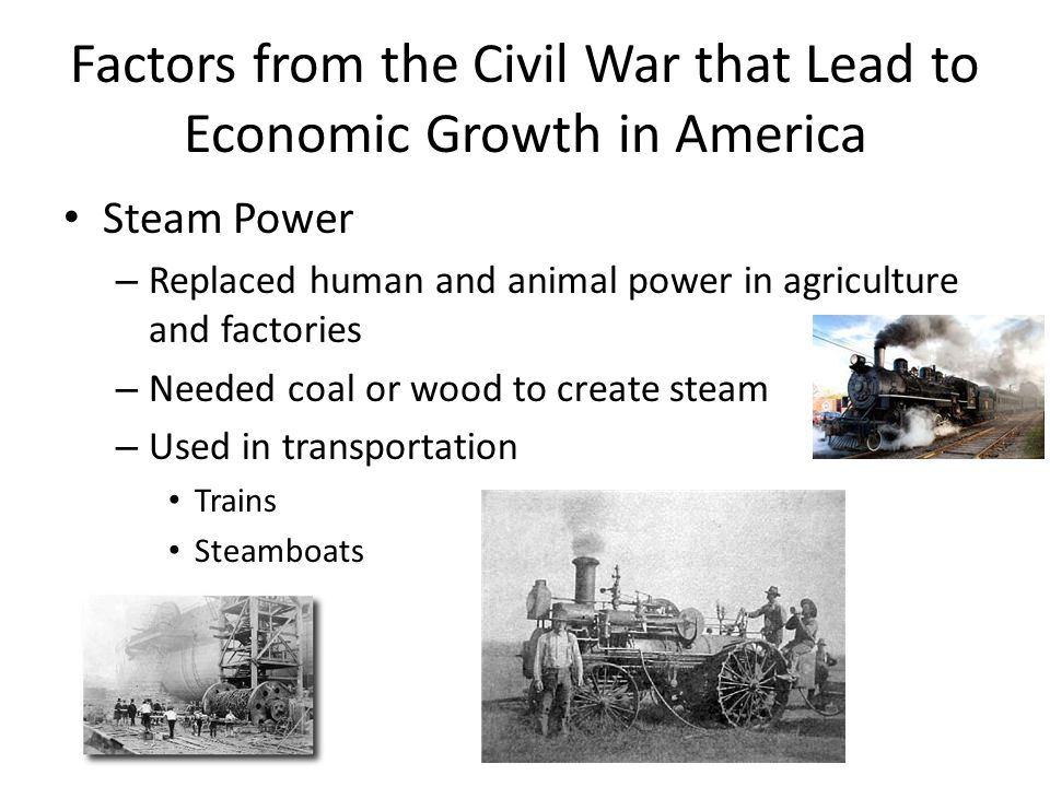 Factors from the Civil War that Lead to Economic Growth in America