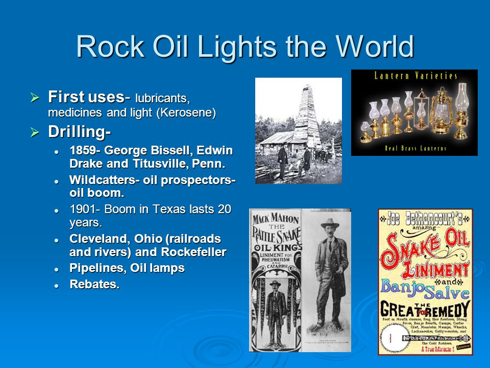 Rock Oil Lights the World