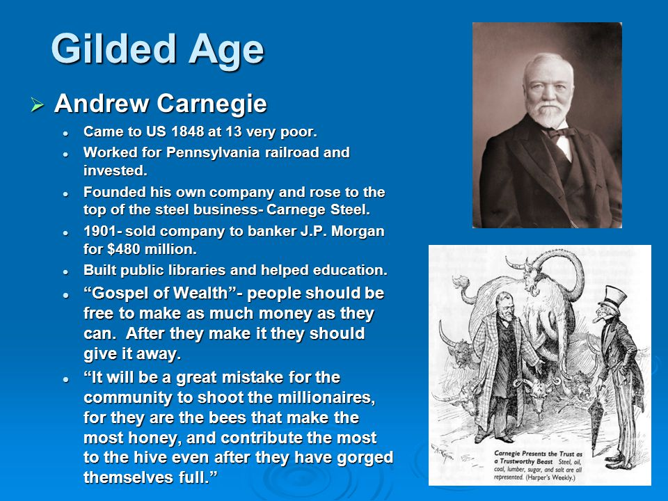 Gilded Age Andrew Carnegie