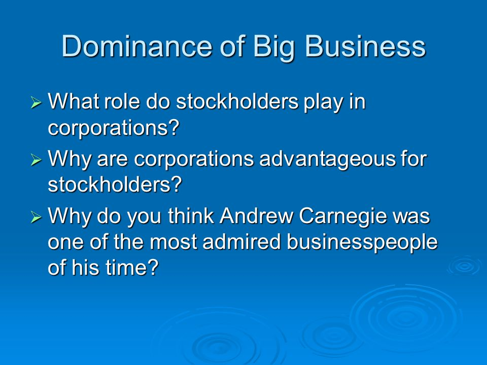 Dominance of Big Business