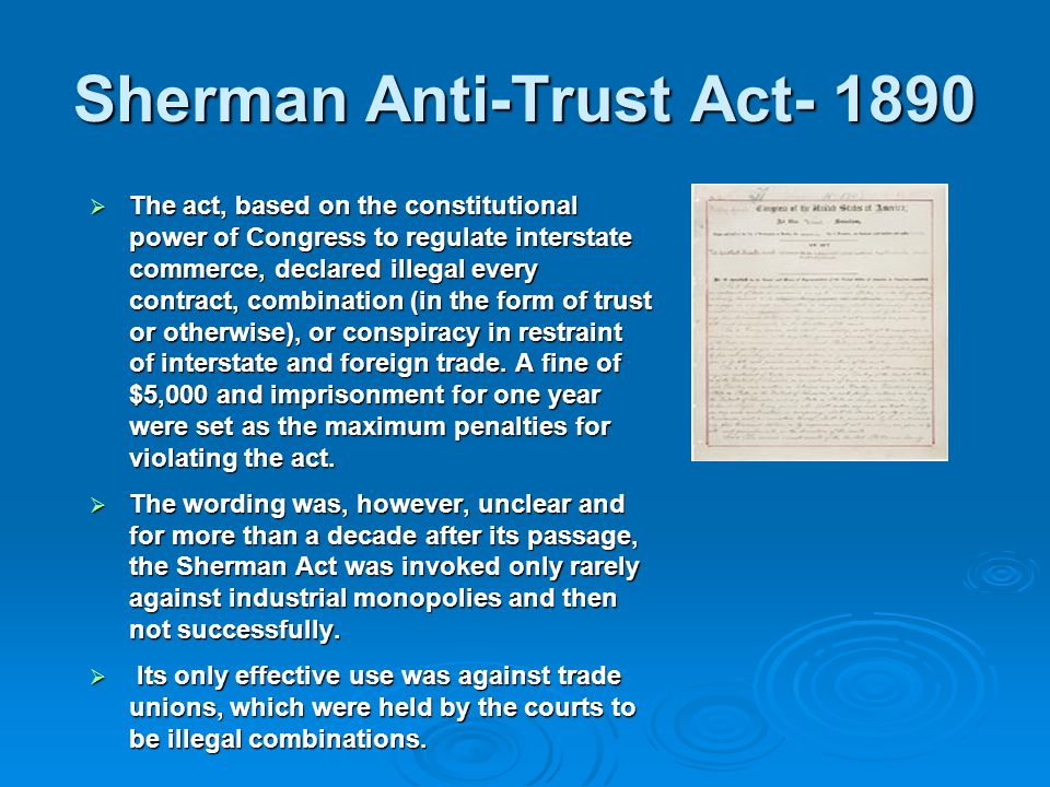 Sherman Anti-Trust Act- 1890