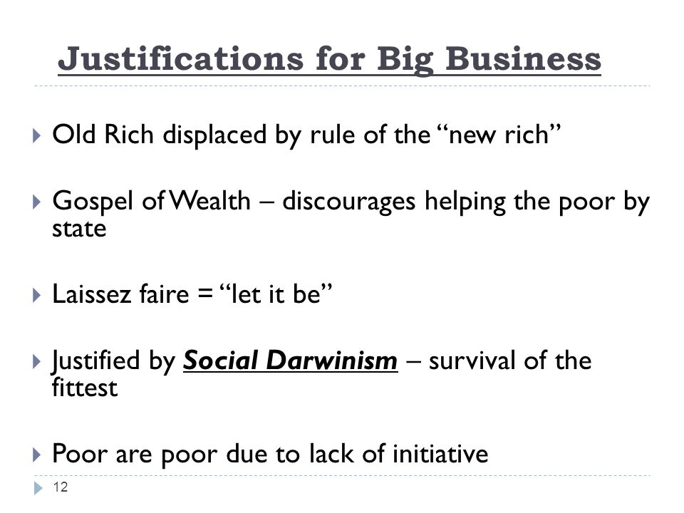 Justifications for Big Business