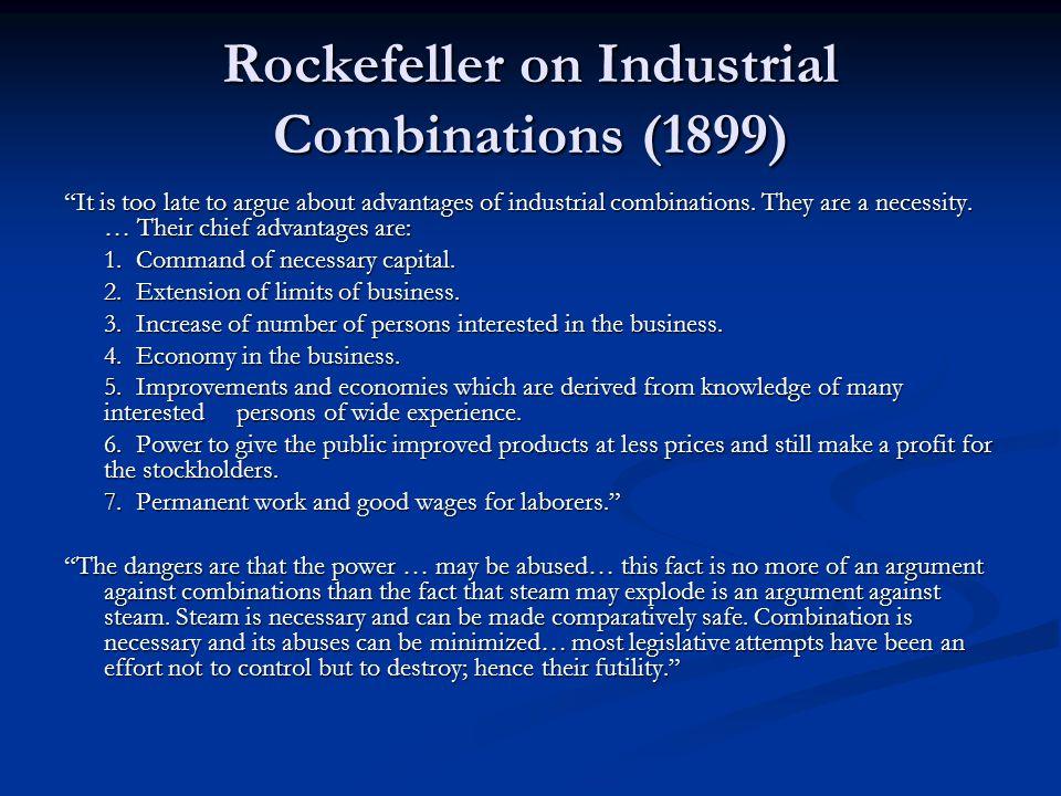 Rockefeller on Industrial Combinations (1899)