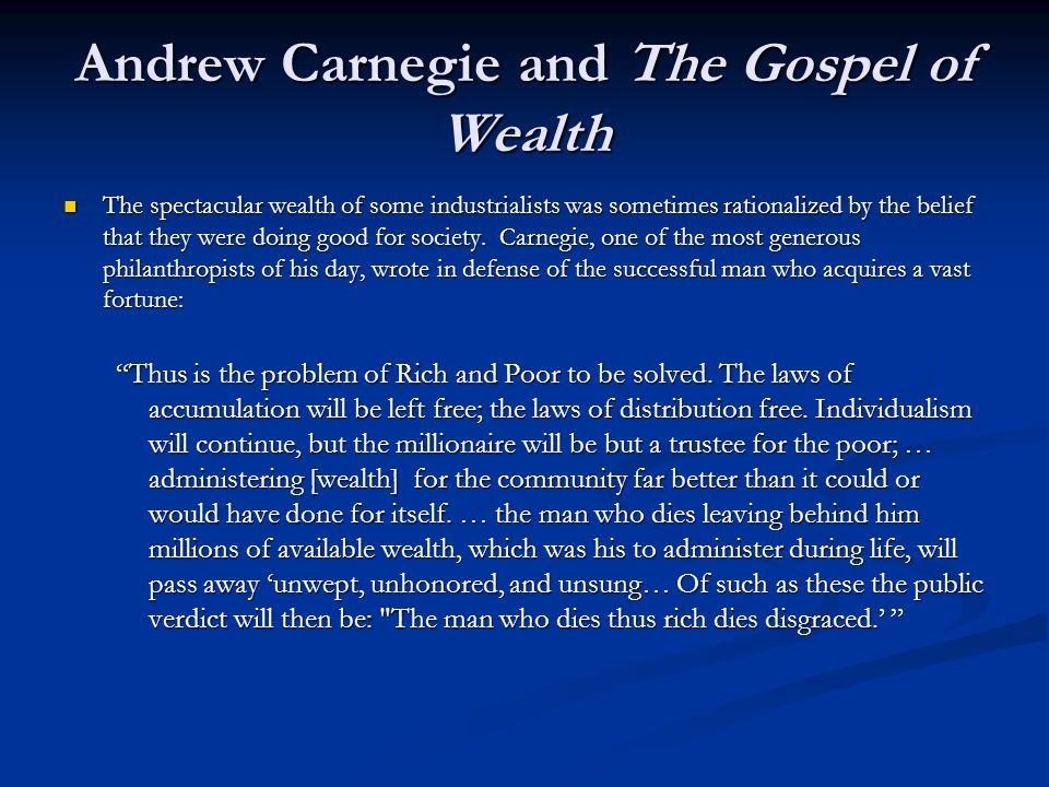 Andrew Carnegie and The Gospel of Wealth