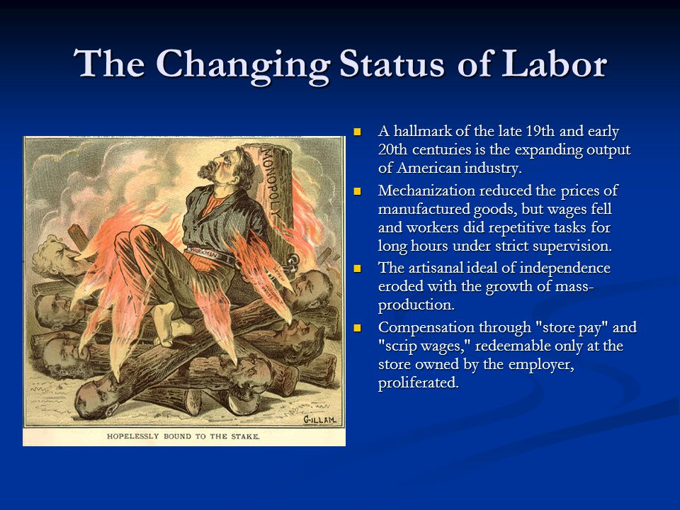 The Changing Status of Labor