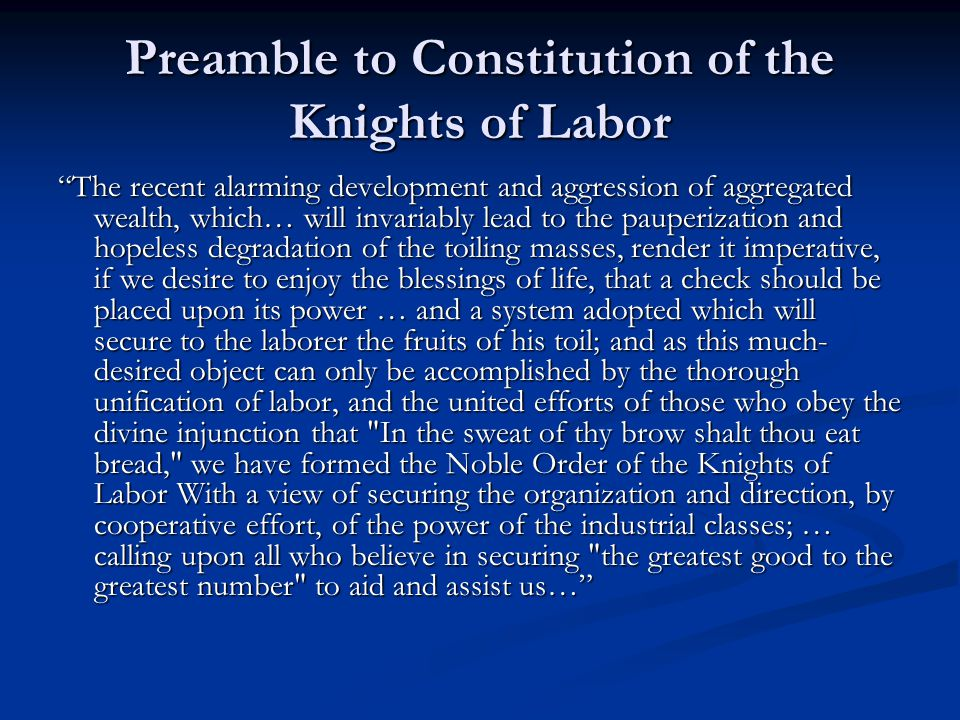 Preamble to Constitution of the Knights of Labor