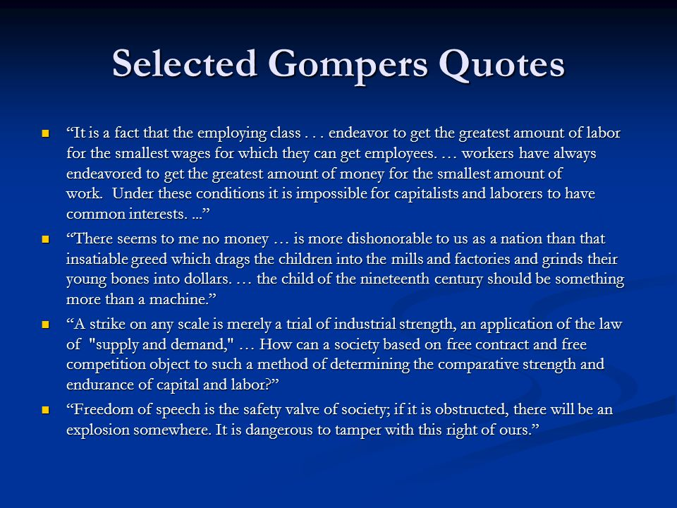 Selected Gompers Quotes