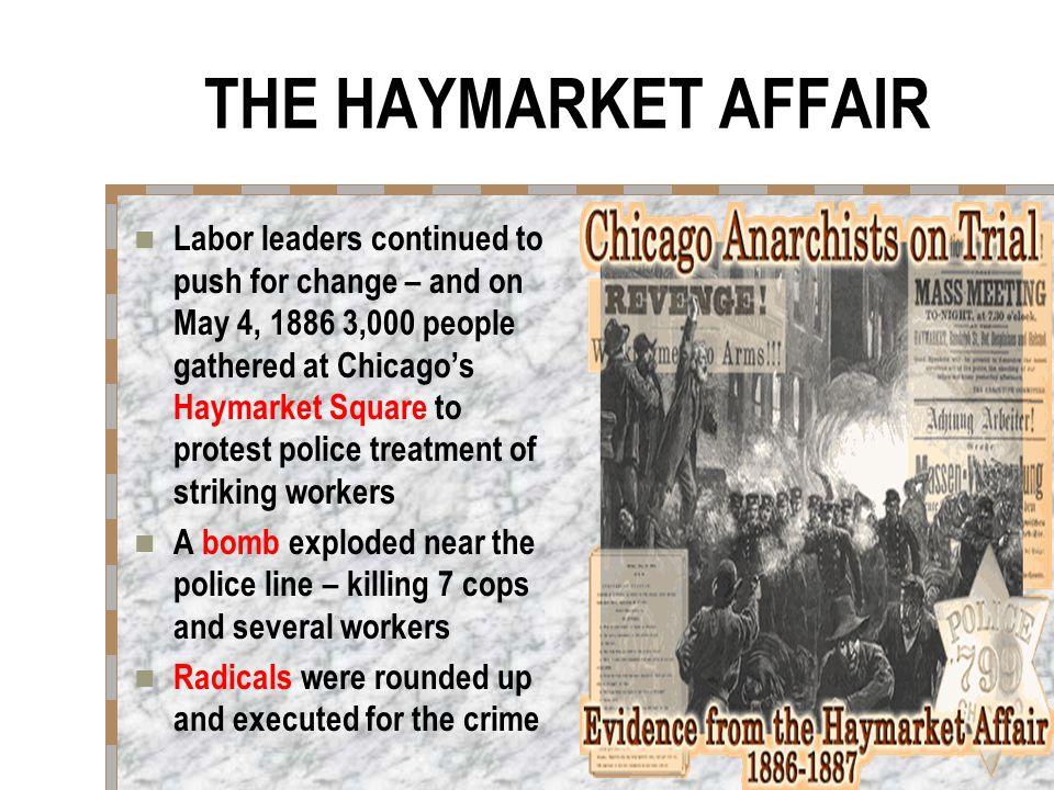 THE HAYMARKET AFFAIR
