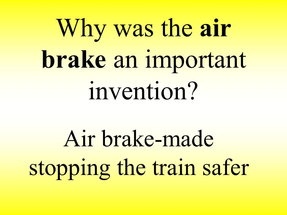 Why was the air brake an important invention