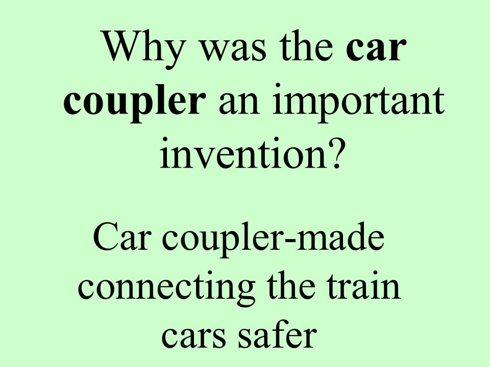 Why was the car coupler an important invention