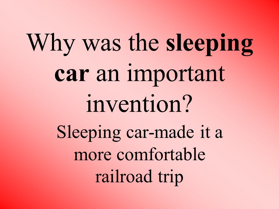 Why was the sleeping car an important invention