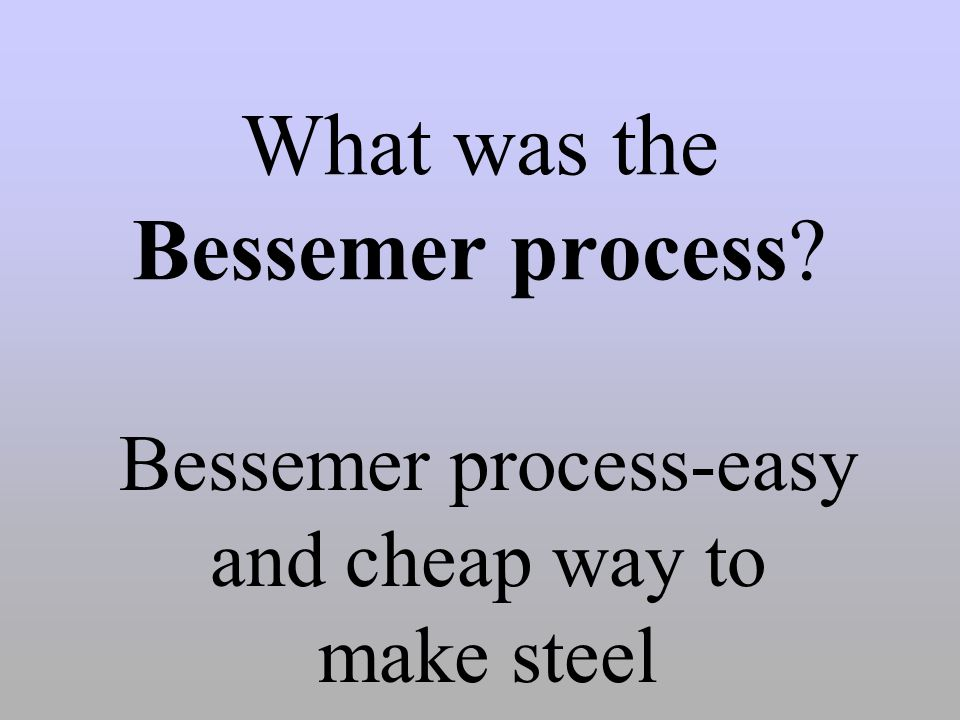 What was the Bessemer process