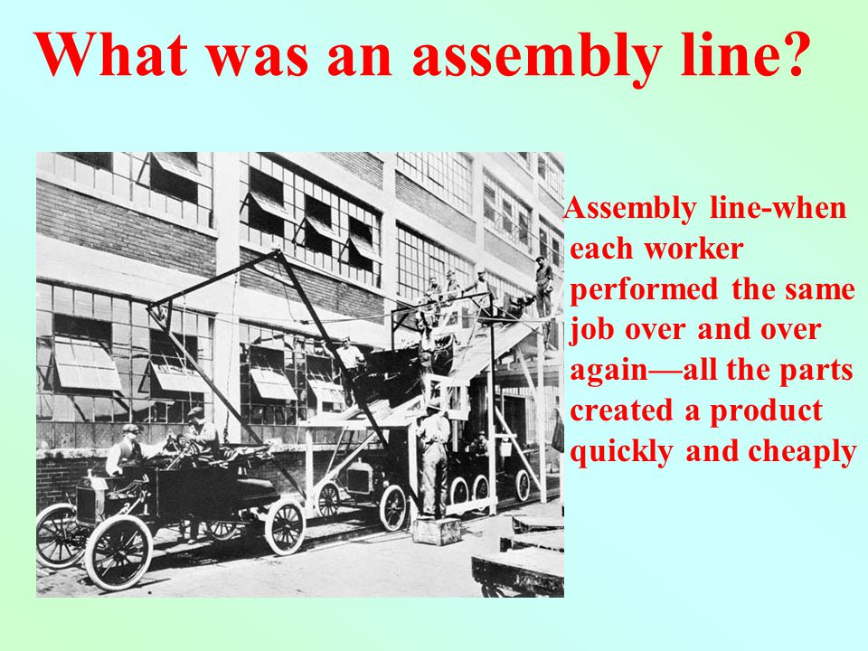 What was an assembly line