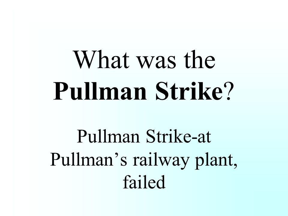 What was the Pullman Strike