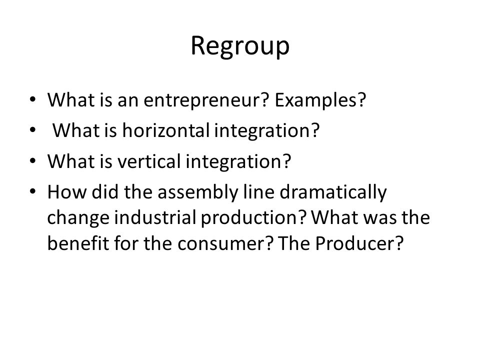 Regroup What is an entrepreneur Examples