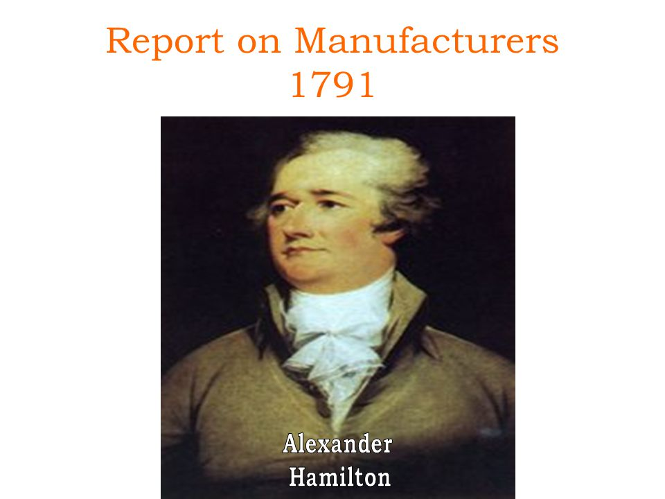 Report on Manufacturers 1791