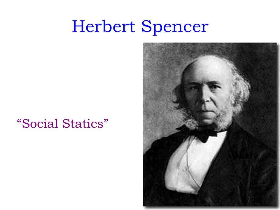 Herbert Spencer Social Statics