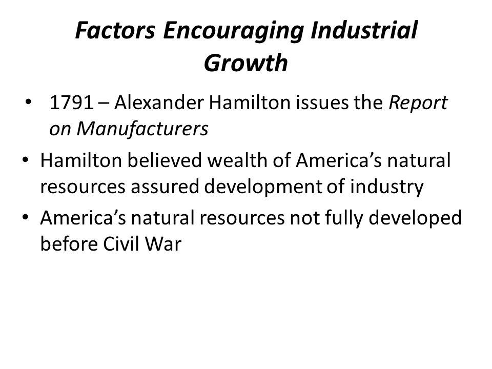 Factors Encouraging Industrial Growth