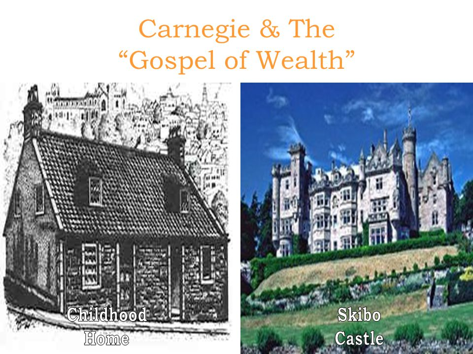 Carnegie & The Gospel of Wealth