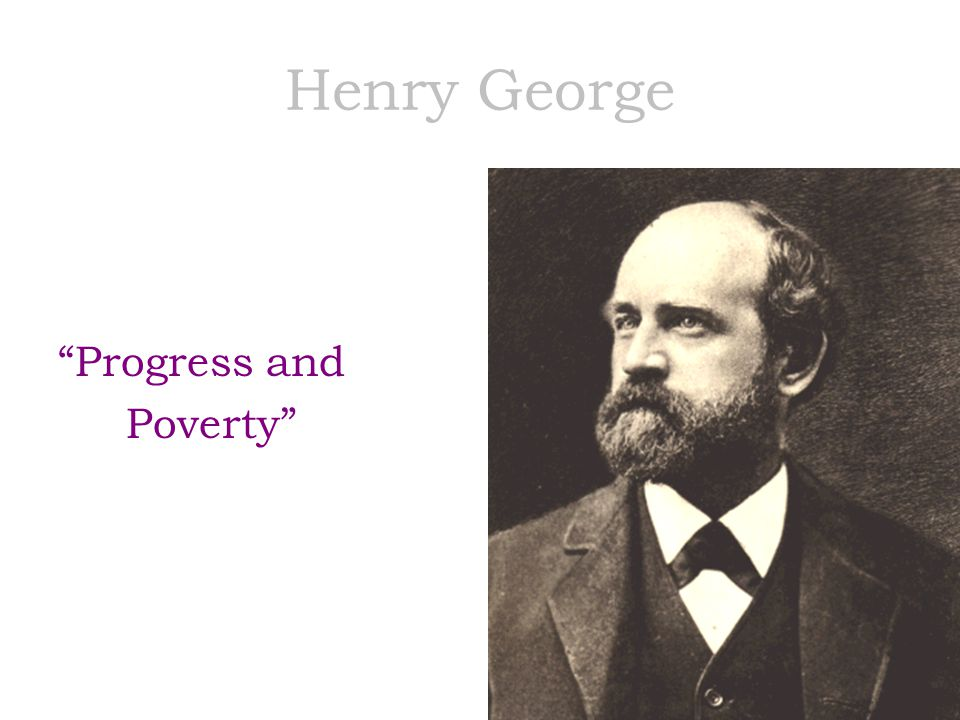 Henry George Progress and Poverty