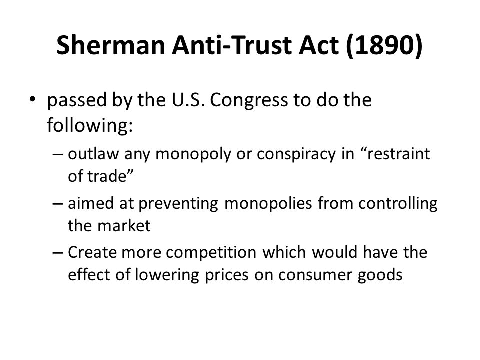 Sherman Anti-Trust Act (1890)