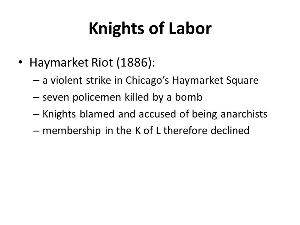 Knights of Labor Haymarket Riot (1886):