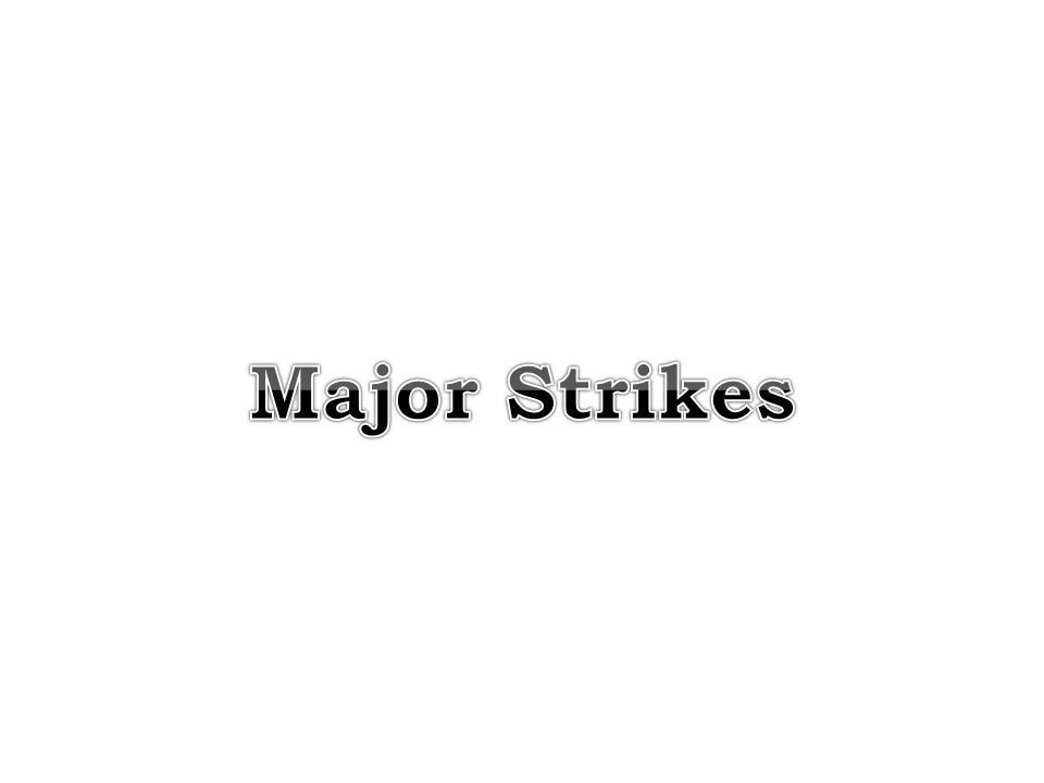 Major Strikes