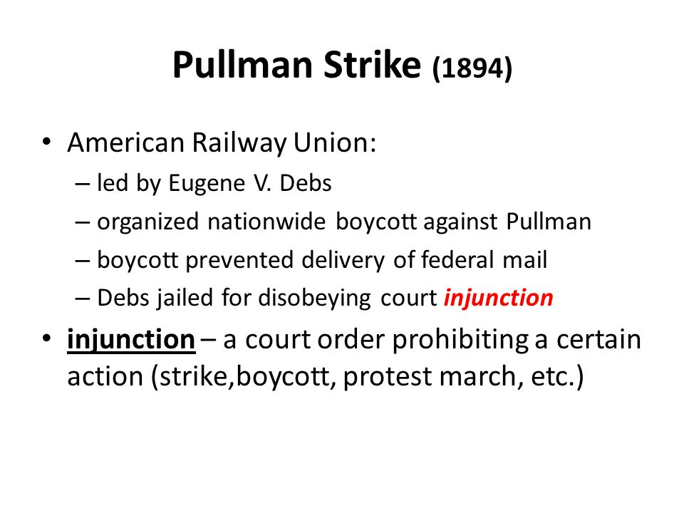 Pullman Strike (1894) American Railway Union:
