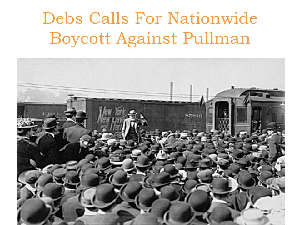Debs Calls For Nationwide Boycott Against Pullman
