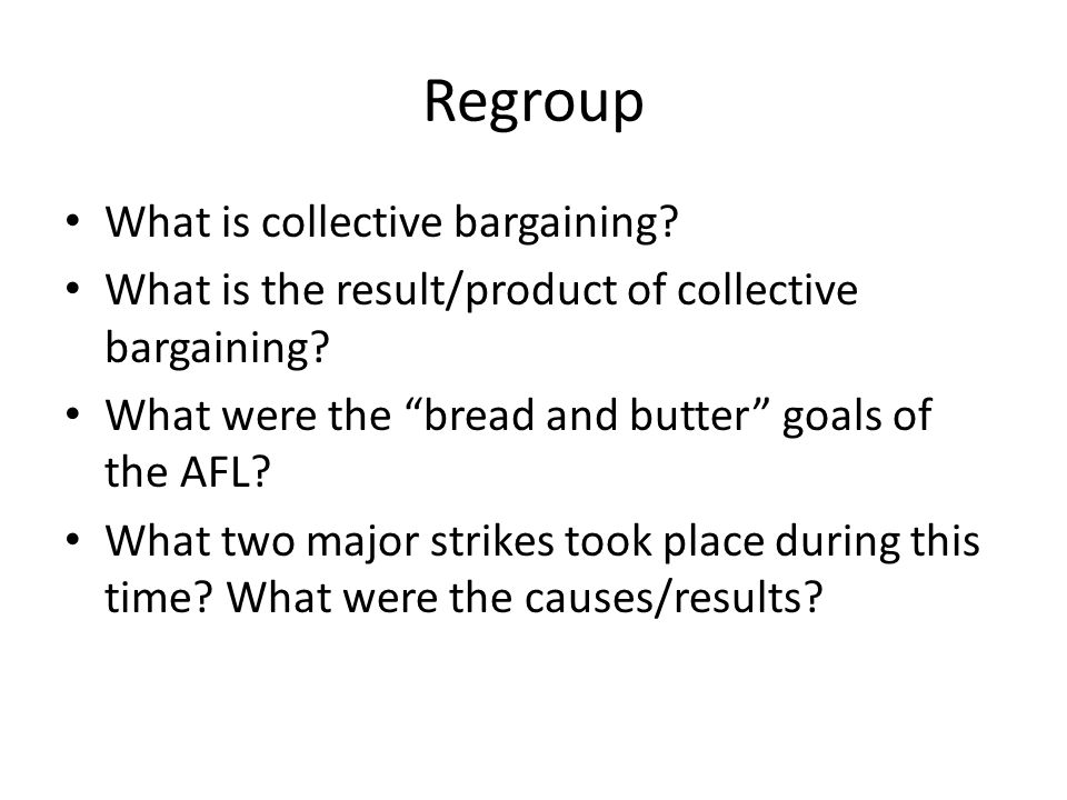 Regroup What is collective bargaining