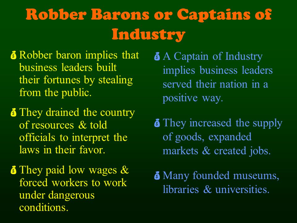 the captains of industry during american 03 captains of industry he took advantage of the boom-and-bust business cycle, jumping in during hard times american colossus.