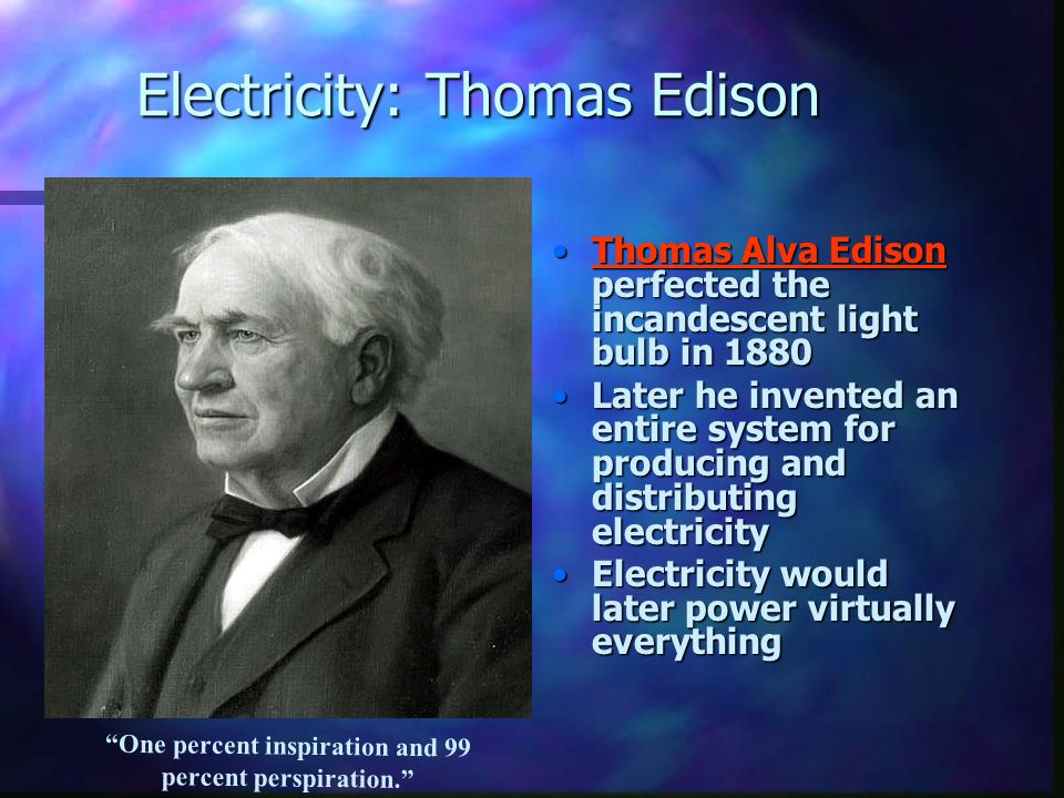 Electricity: Thomas Edison