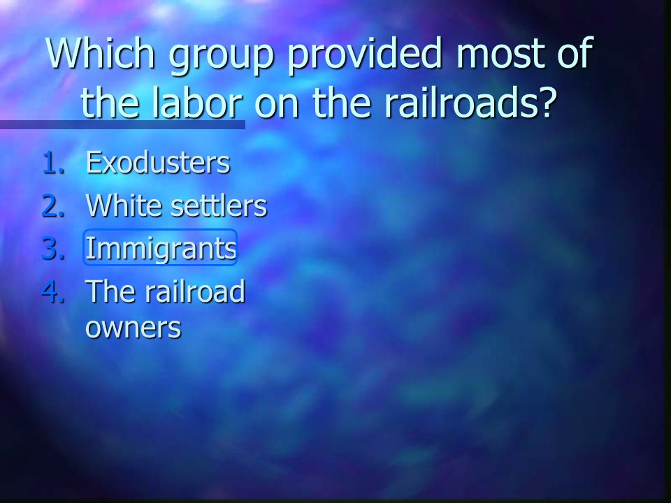 Which group provided most of the labor on the railroads