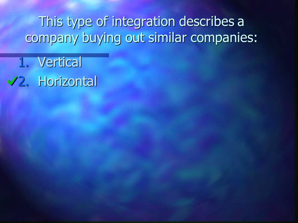 This type of integration describes a company buying out similar companies: