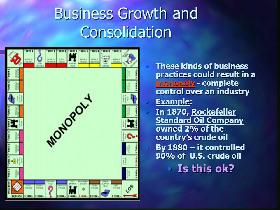 Business Growth and Consolidation