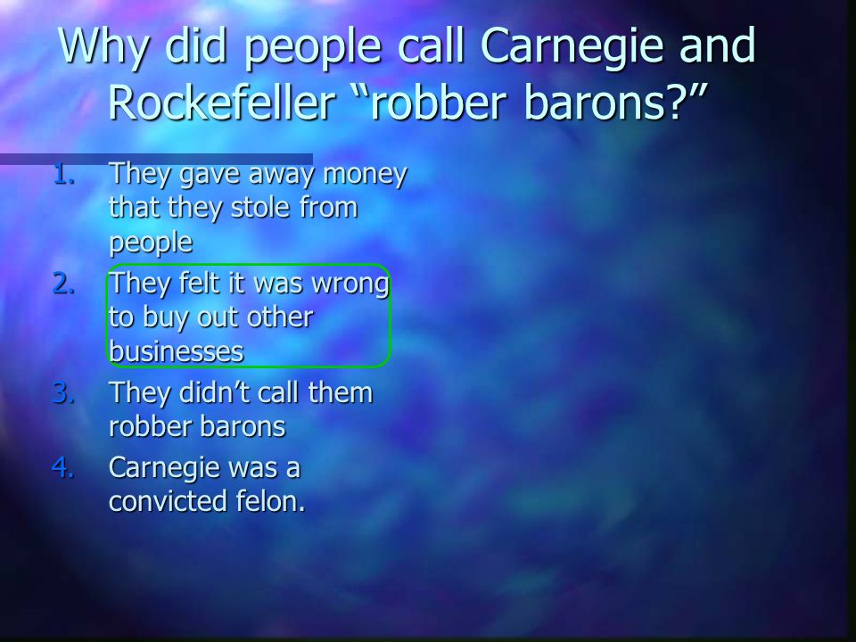Why did people call Carnegie and Rockefeller robber barons