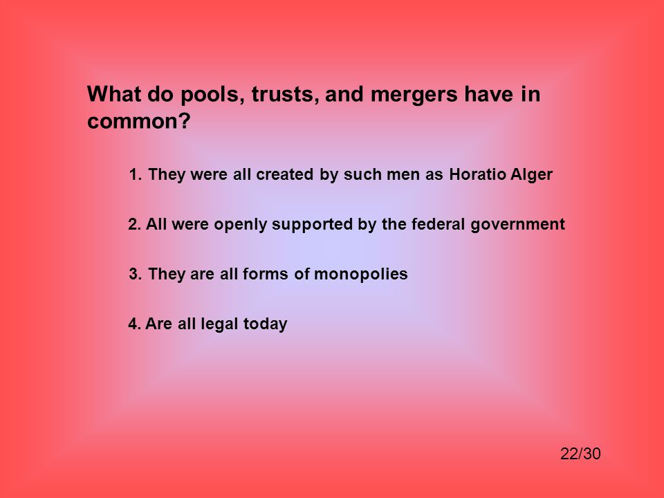 What do pools, trusts, and mergers have in common