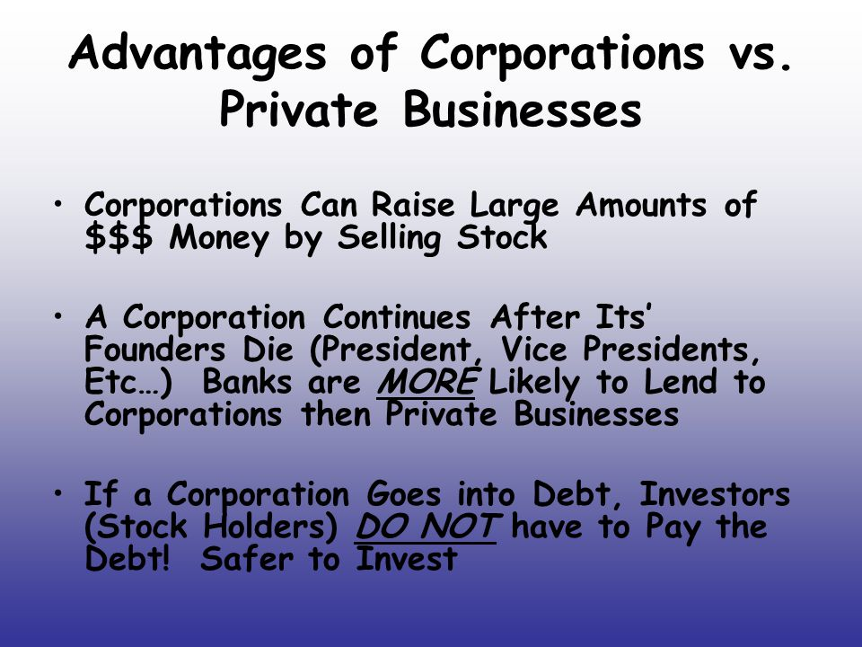 Advantages of Corporations vs. Private Businesses