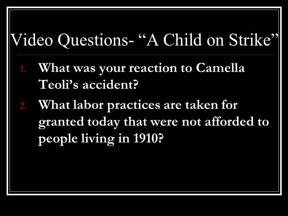 Video Questions- A Child on Strike