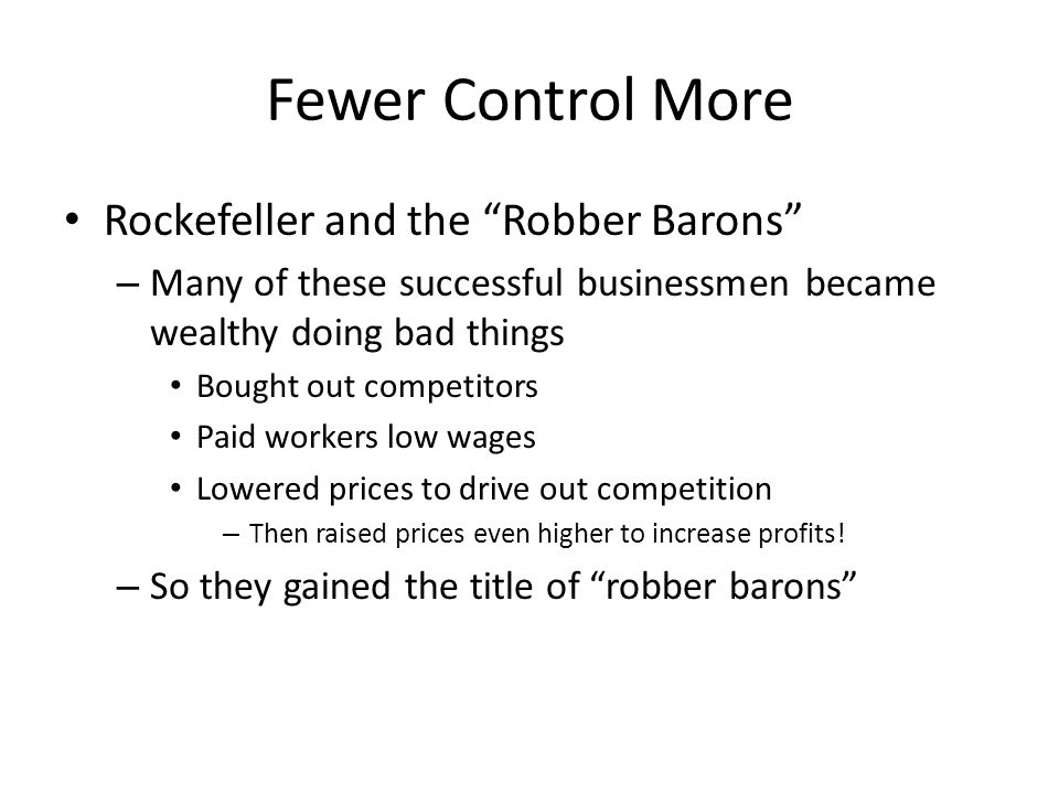 Fewer Control More Rockefeller and the Robber Barons