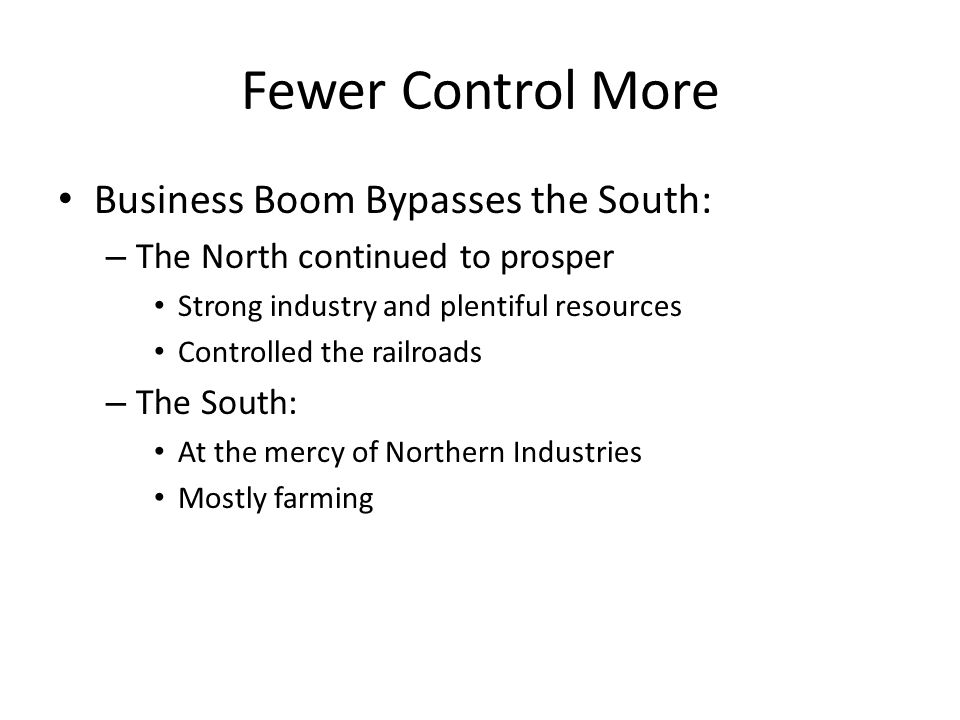 Fewer Control More Business Boom Bypasses the South: