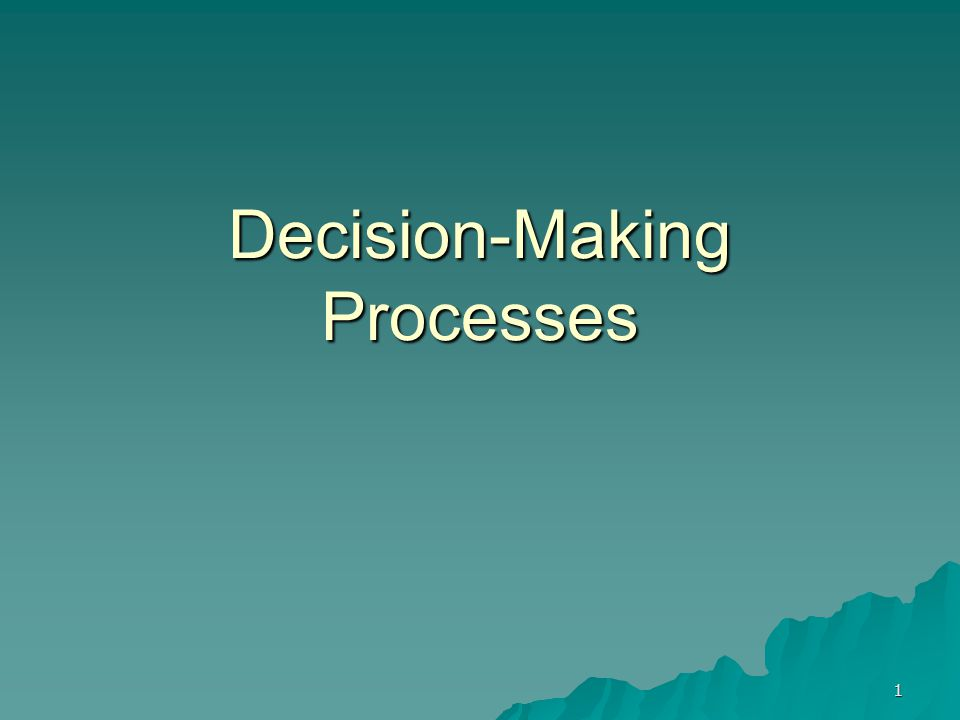 Decision-Making Processes